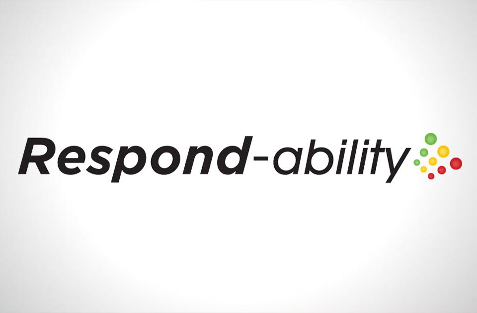 Respond-Ability