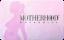 Motherhood Maternity Gift Cards