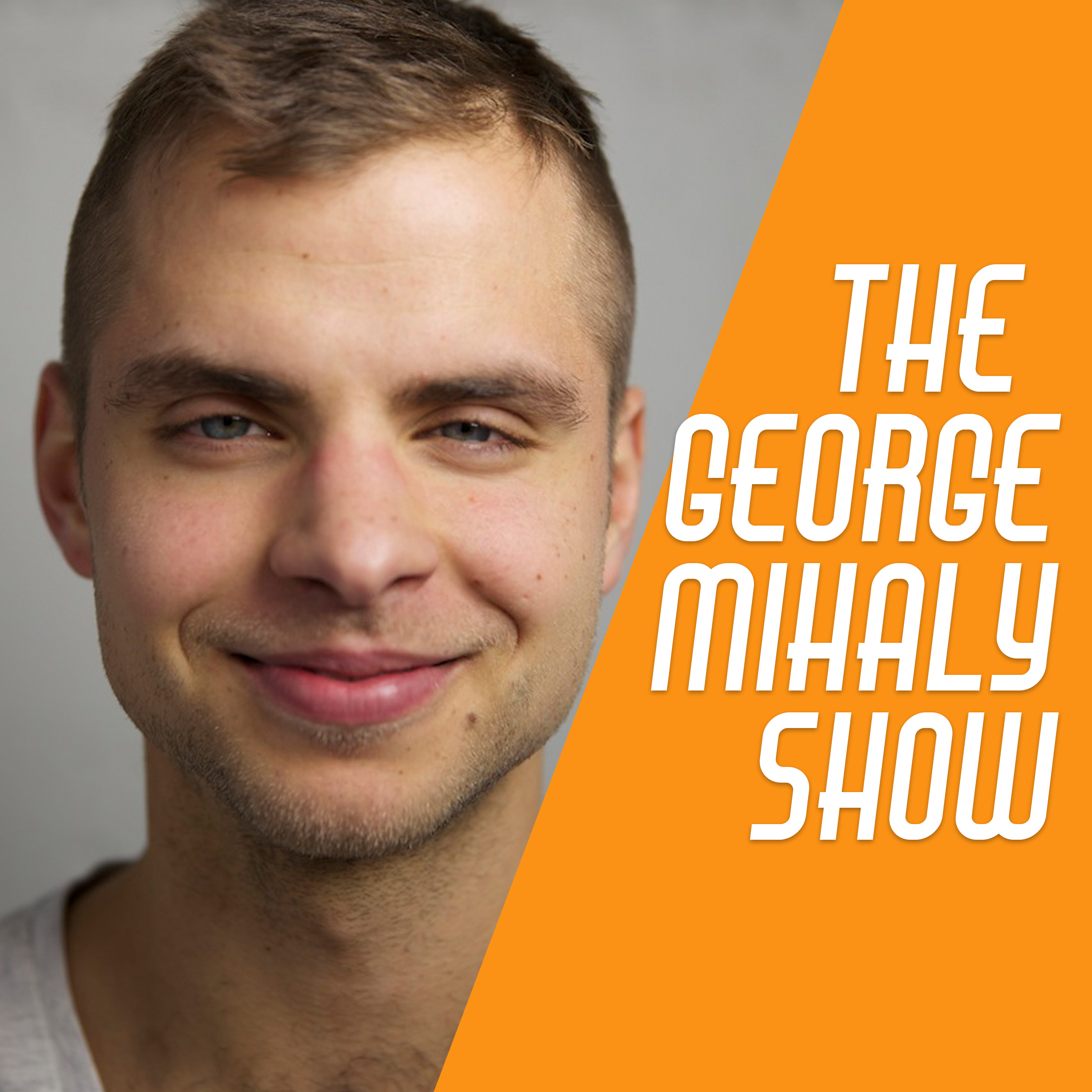 Podcast – George Mihaly