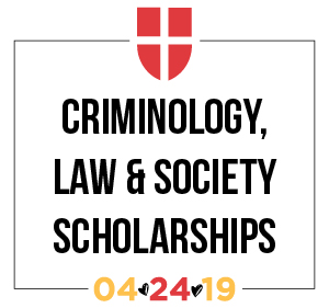 Criminology Law and Society Scholarships