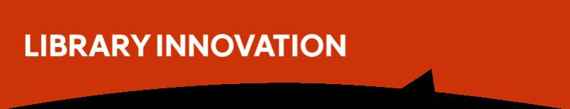 Library Innovation