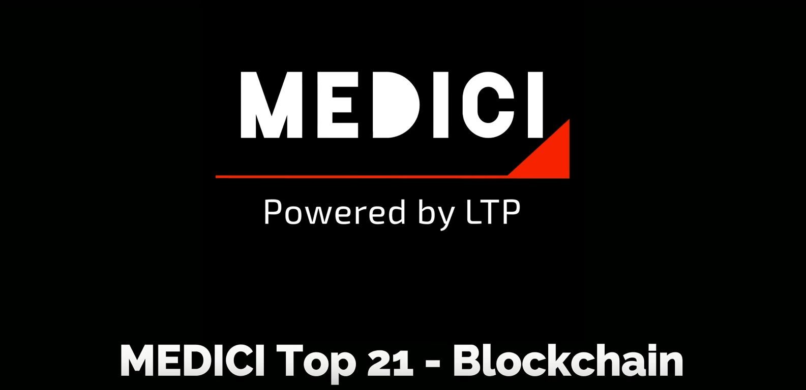 MEDICI Top 21 – Blockchain Award: Announcing the Leaders Working With Technology of the Future