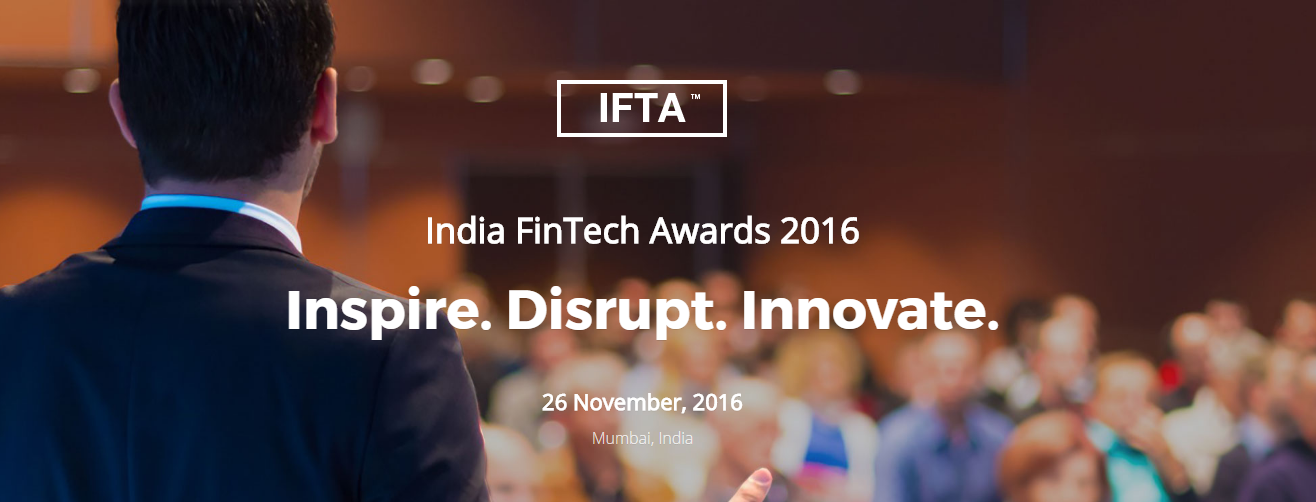Presenting the Top FinTech Startups for Indian FinTech Awards (IFTA)