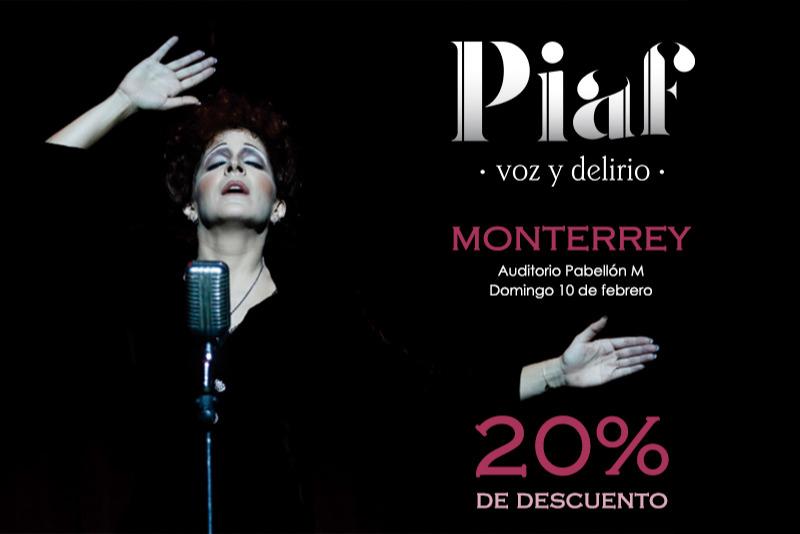 Piaf, voz y delirio MONTERREY