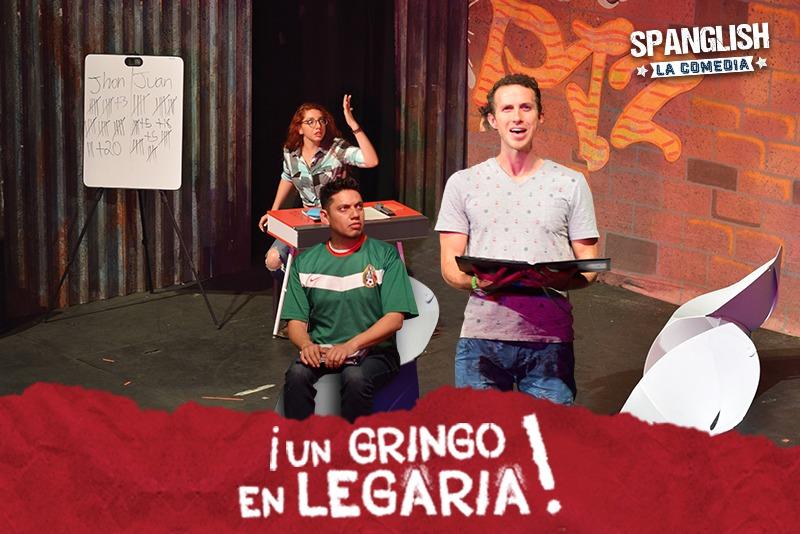 ¡ Un Gringo en Legaria ! 80% - Teatro Legaria