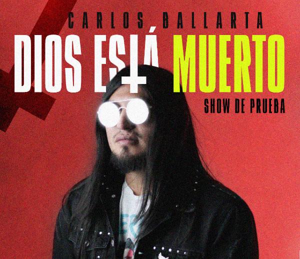 Carlos Ballarta en Dios está muerto