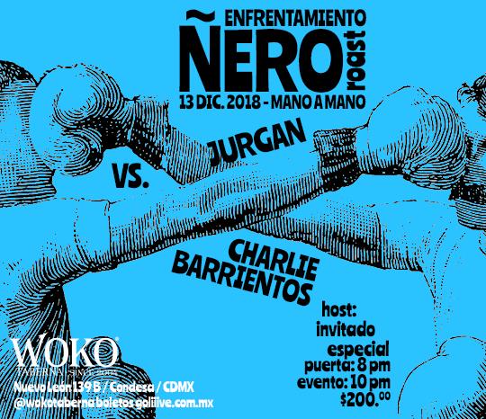 Enfrentamiento Ñero, Roast