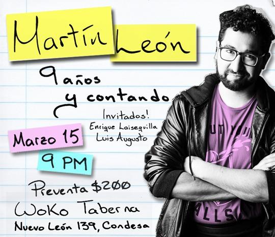 Martín León | 9 Años y Contando