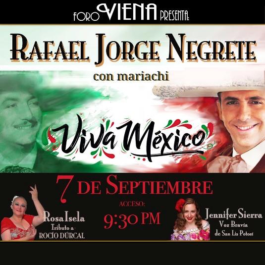 Viva Mexico Rafael Jorge Negrete con sus invitadas