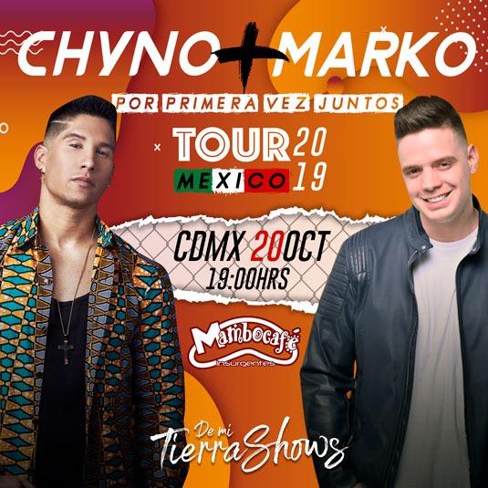 Chyno & Marko ¡PREVENTA!