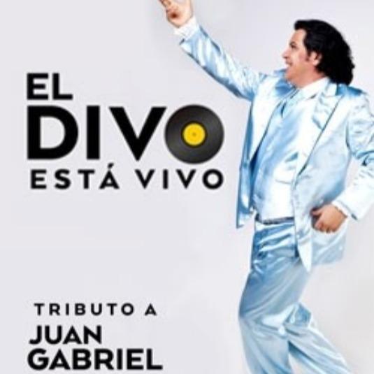 El Divo esta vivo - Tributo a Juan Gabriel