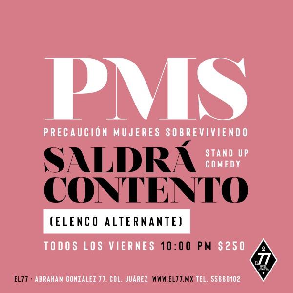 Las PMS- Saldrá Contento Stand Up Comedy