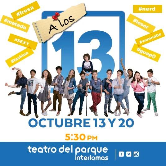 A los 13, Teatro del Parque