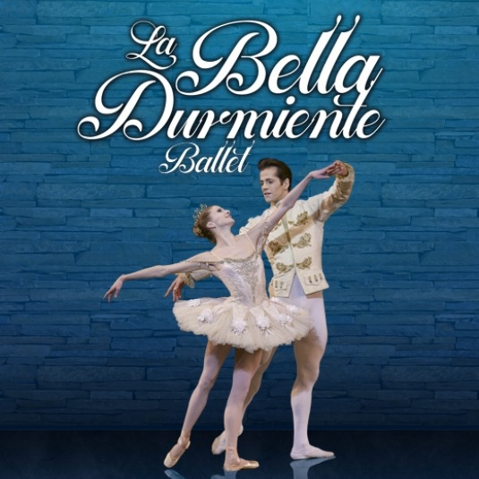 La Bella Durmiente Ballet