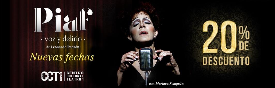 Piaf, voz y delirio - NUEVAS FECHAS