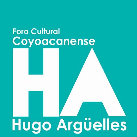 Foro Cultural Coyoacanense Hugo Argüelles