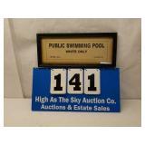 Antique 1931 Selma, ALA Whites Only Pool Sign