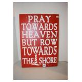 "Wood painted sign 11 x 15"" From the shore"