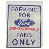 Parking for Ford racing fans only metal sign. 12