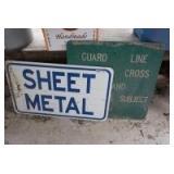 PAIR OF METAL SIGNS, SHEET METAL AND GUARD LINE