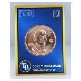 1 oz .999 Copper Corey Dickerson - Tampa Bay Rays
