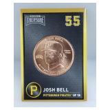 1 oz .999 Copper Josh Bell - Pittsburgh Pirates