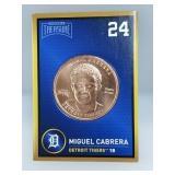 1 oz .999 Copper Miguel Cabrera - Detroit Tigers