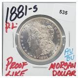 1881-S Proof Like AU/BU Morgan $1 Dollar