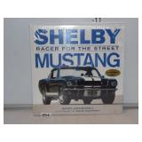 Shelby Racer For The Street Mustang Book