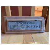 LOVE SET IN STONE SIGN