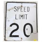 """SPEED LIMIT 20"" SIGN - ROUGH CONDITION"