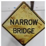 NARROW BRIDGE ROAD SIGN