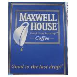 MAXWELL HOUSE COFFEE CARDBOARD ADVERTISING SIGN