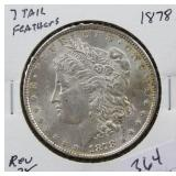 1878 MORGAN SILVER DOLLAR - 7 TAIL FEATHERS - REV