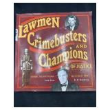 Lawmen crimebusters and champions of justice by