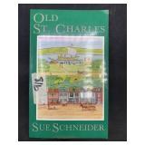 Old St Charles by Sue Schneider copyright 1993
