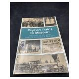 Orphan trains to missouri by michael patrick