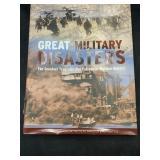Great military disasters  copyright 2009 hardback
