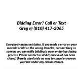 Bidding Error? Call or Text Greg @ (810) 417-2065