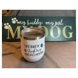 Dog Wall Sign & insulated Mug