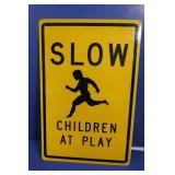 """Slow Children at Play"" Metal Sign"