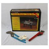 Pipe Wrench, Channel Lock, Craftsman Router Table