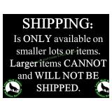 SHIPPING ONLY AVAILABLE FOR SMALLER ITEMS