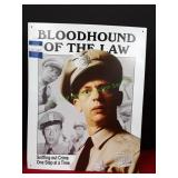 Barney Fife Bloodhound of The Day Metal Sign