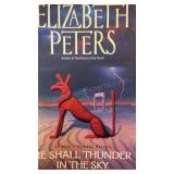 He Shall Thunder in the Sky, by Elizabeth Peters