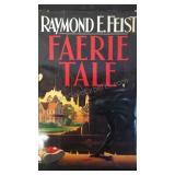 Faerie Tale, by Raymond E Feist