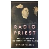 Radio Priest Charles Coughlin, The Father of Hate