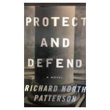 Protect and Defend, Richard North Patterson
