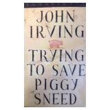 Trying to Save Piggy Sneed, by  John Irving