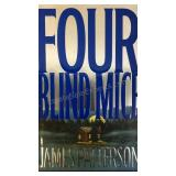 Four Blind Mice, by James Patterson